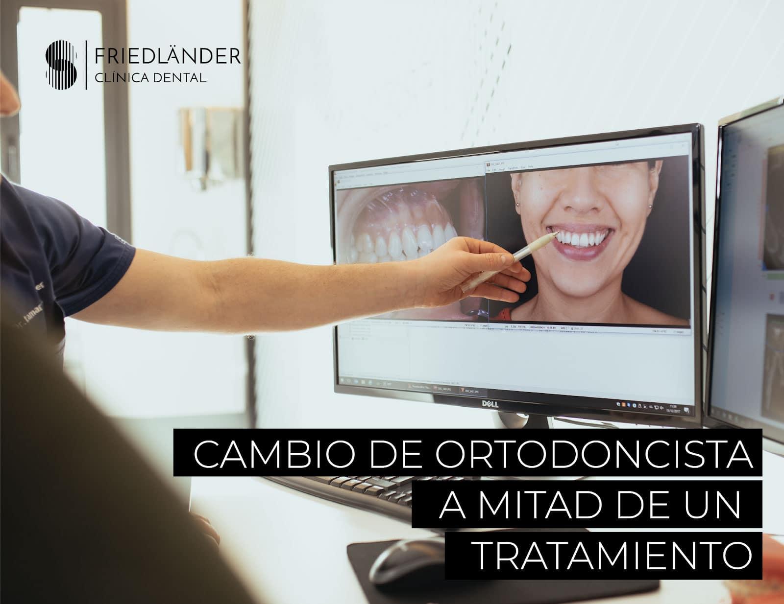 cambio de ortodoncista