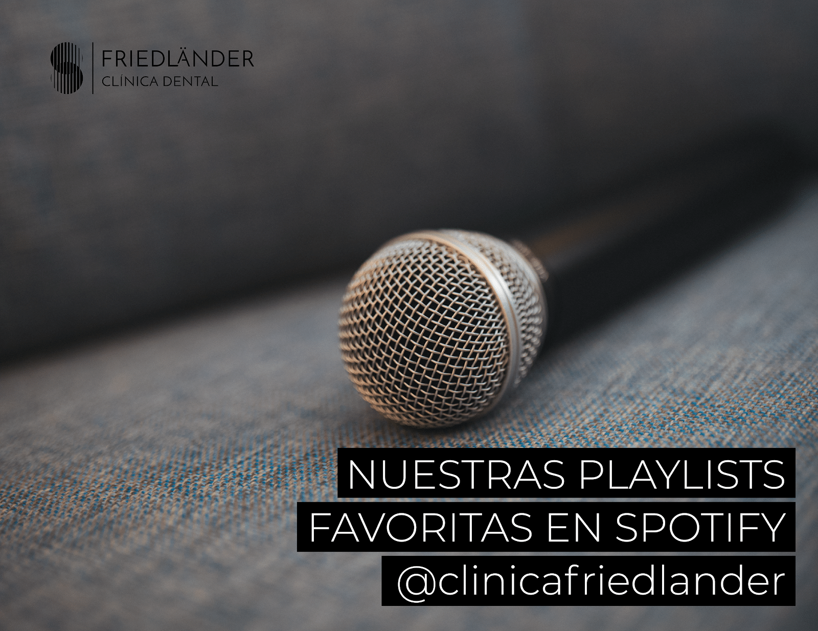 Nuestras PlayLists favoritas en Spotify  @clinicafriedlander 1